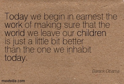 Quotation-Barack-Obama-world-work-children-today-Meetville-Quotes-53800